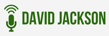 David Jackson - Podcast Consultant - Speaker - Author