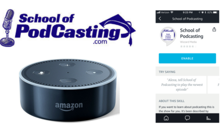 The School of Podcasting is Now On Amazon Alexa Devices