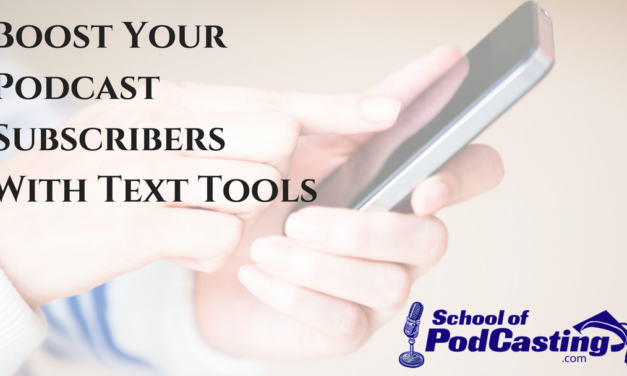 Boost Your Podcast Subscribers with Text Tools